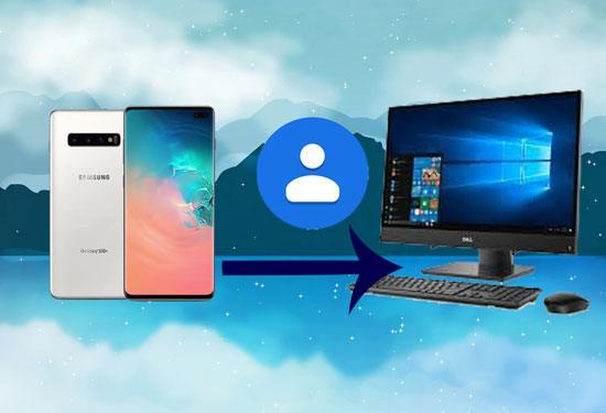 How to Backup Android Contacts to PC [Practical Guide]