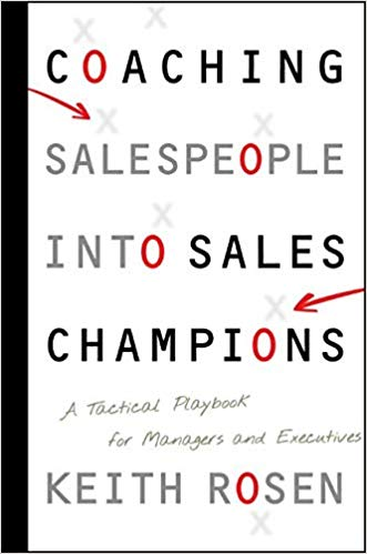 Coaching Salespeople into Sales Champions book.