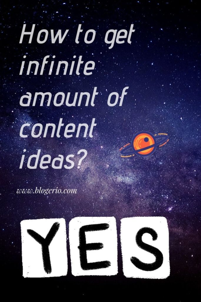 How to get infinite amount of content ideas