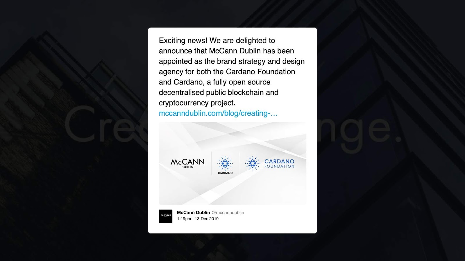 Cardano will certainly be signing up with Microsoft, LinkedIn, and also Norwegian Airlines as McCann's customer 1