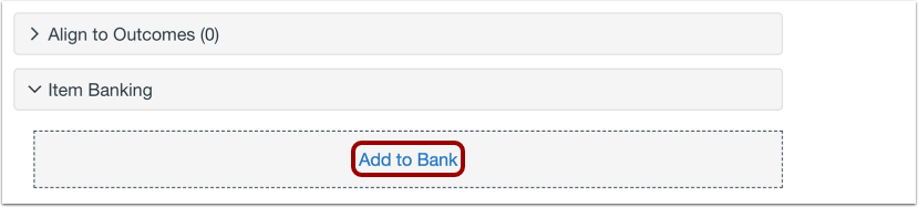From Item Banking, select Add to Bank