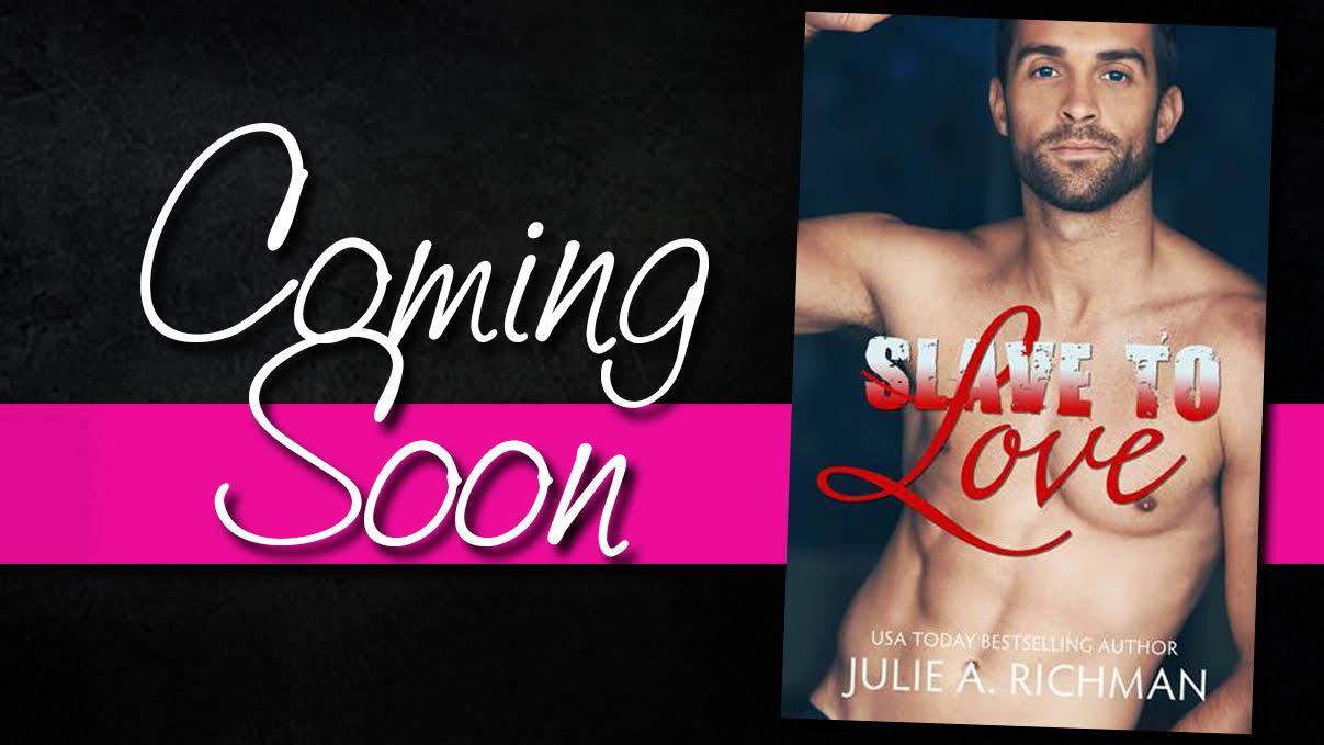 slave to love coming soon.jpg
