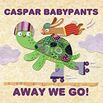 Caspar Babypants: Away We Go! album cover
