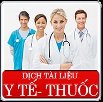 Dịch thuật chuyên nghành y tế đặc biệt là thuốc biệt dược, thiết bị y tế, các hàng tiêu hao trong y tế
