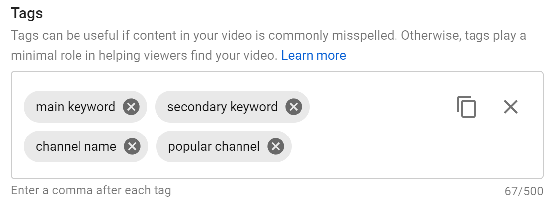 """A YouTube tagging section with the tags """"main keyword, secondary keyword, channel name, popular channel"""" within the field."""