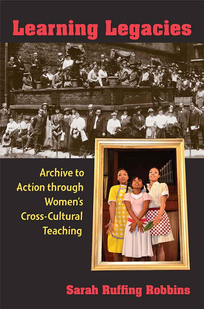 Cover of Robbins's book. The background is black with the title in red and subtitle in yellow bold typeface. The top half features an on old photograph of women and men who are wearing dresses, hats, and suits and standing along a brick wall. The bottom half features a more recent-looking photograph of three African American young women wearing dresses and aprons and posing together.