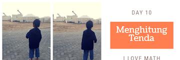 Menstimulasi Anak Suka Matematika (Menghitung Tenda) - Day 10