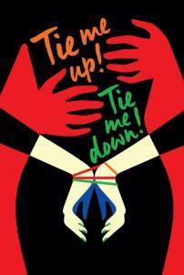 F:\DOCUMENT\cellcom\תמונות\סלקום טיוי\ניוזלטר אוגוסט\פוסטרים\Tie_Me_Up!_Tie_Me_Down!_POSTER.jpg