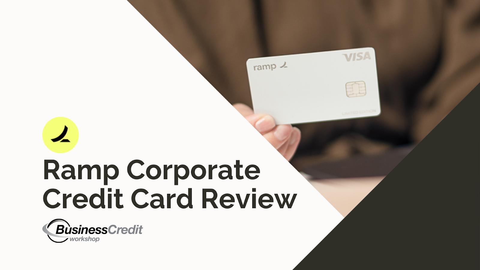 Ramp Card Review