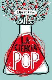 megustaleer - La ciencia pop - Gabriel León