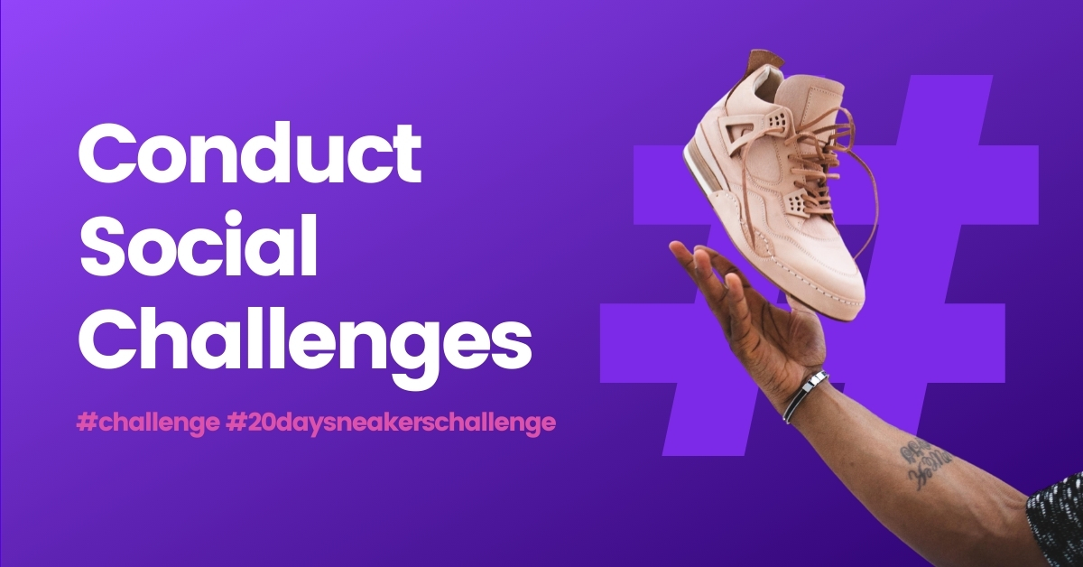 Conduct Social Challenges