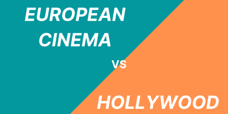 European Cinema: How it Differs from Hollywood in Storytelling?