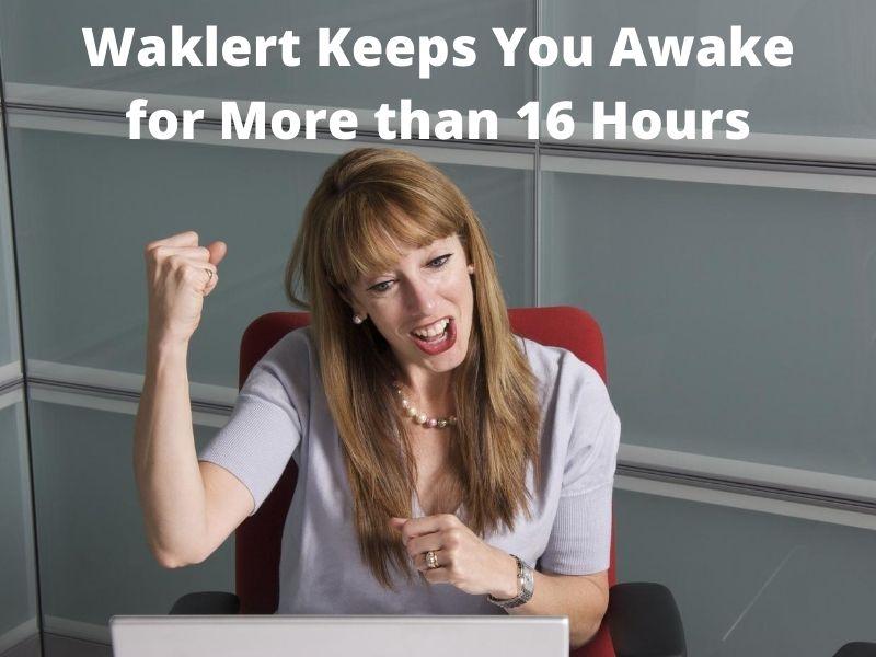How does Waklert Keep You Awake for Long? Secret Revealed!