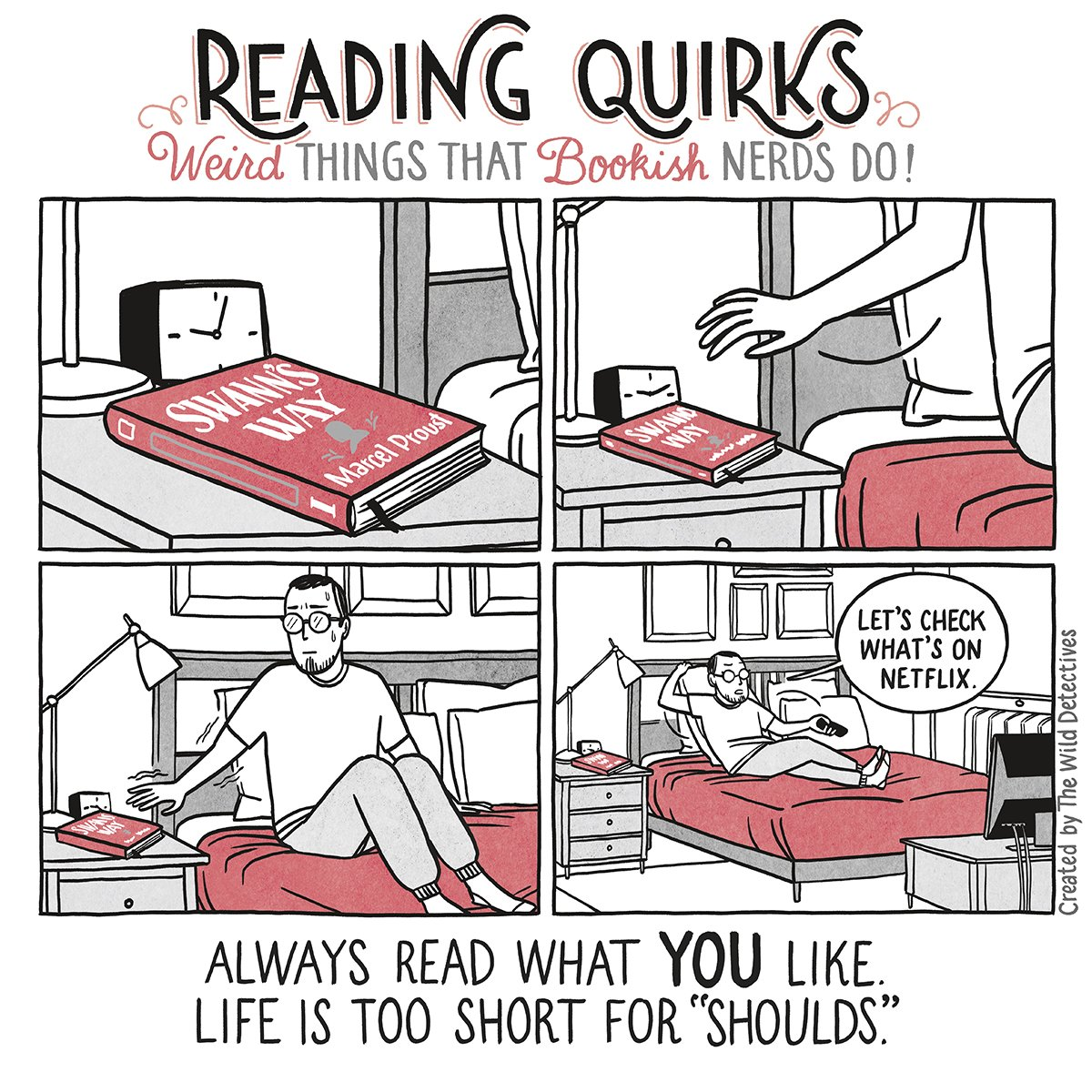 Reading Quirks Comic - Weird things that bookish nerds do.  Always read what you like, life is too short for 'shoulds'.