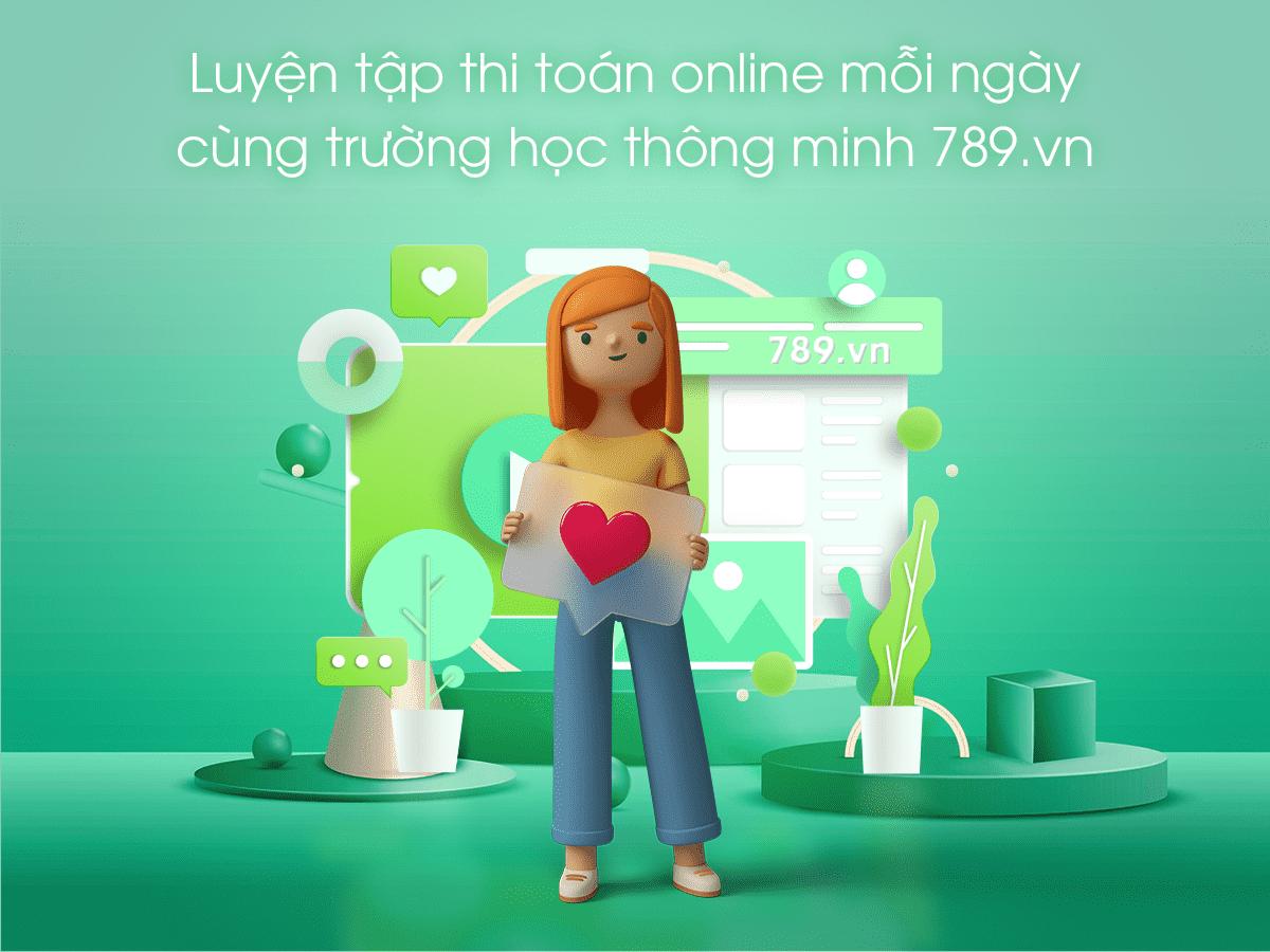 uyện tập thi toán online mỗi ngày thật dễ dàng cùng trường học thông minh 789.vn