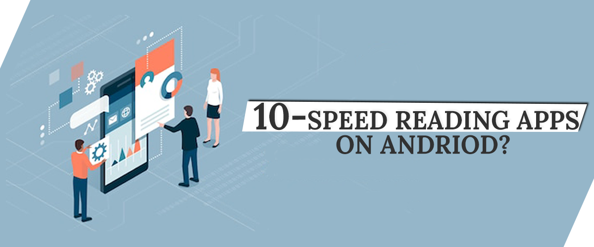 10-speed reading apps on Android