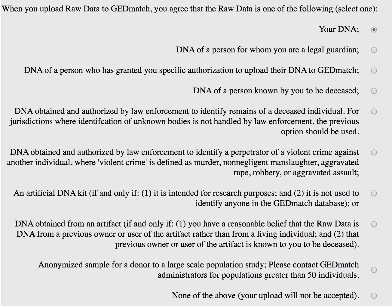 The GEDmatch user must have appropriate authorization to upload DNA data to GEDmatch.