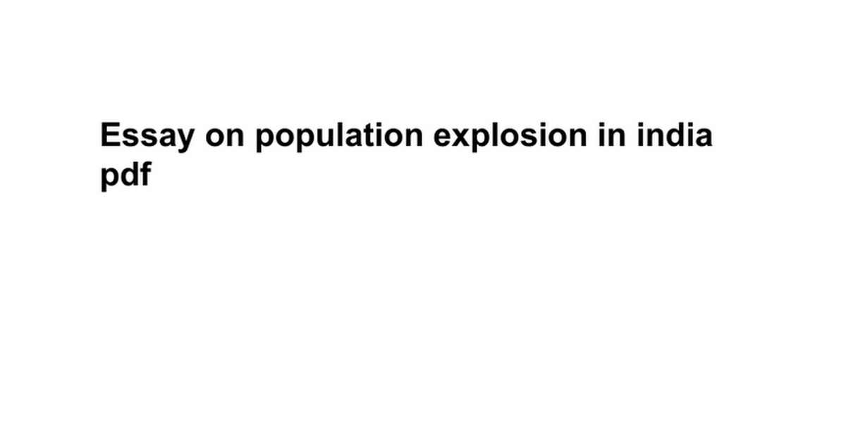 essay on population explosion in pdf google docs