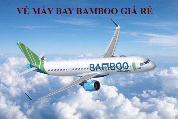 Vé máy bay Bamboo giá rẻ