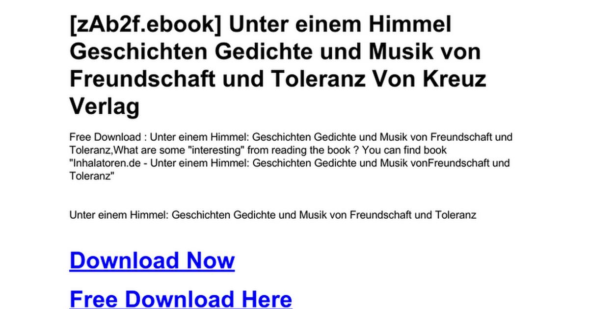 Unter Einem Himmel Geschichten Gedichte Und Musik Von