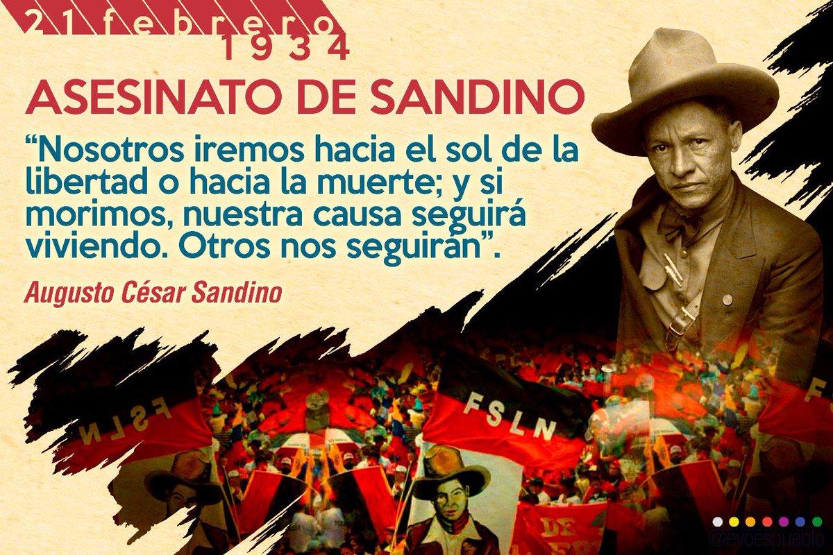 """Evo Morales Ayma on Twitter: """"Como hoy, 1934, fue asesinado Augusto César  Sandino, el """"general de hombres libres"""" que luchó y venció al imperialismo  y la injerencia de #EEUU. Hoy más que"""