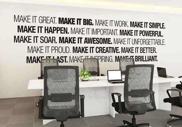Inspiring quotes on Office Wall