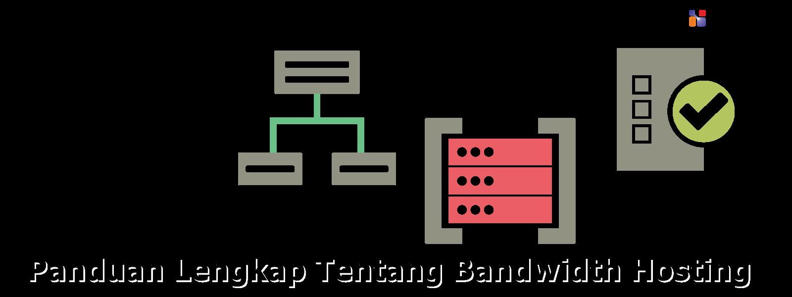 Panduan Lengkap Tentang Bandwidth Hosting