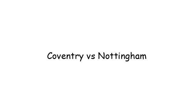 Coventry vs Nottingham