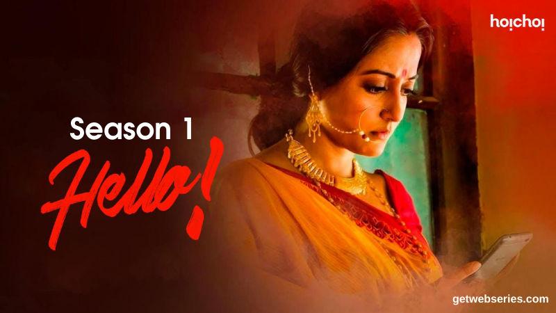 watch Hello Web Series Season 1 All Episodes on hoichoi website