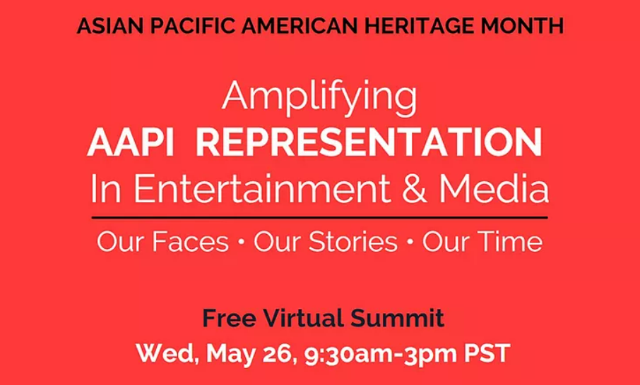 Amplifying Asian and Pacific Islander Representation in Entertainment & Media Summit Banner