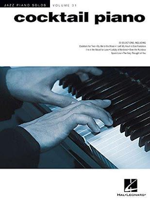 Cocktail Piano Jazz Piano Solos Series Volume 31