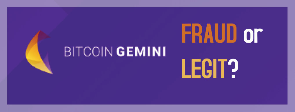 Bitcoin Gemini fraud or legit?