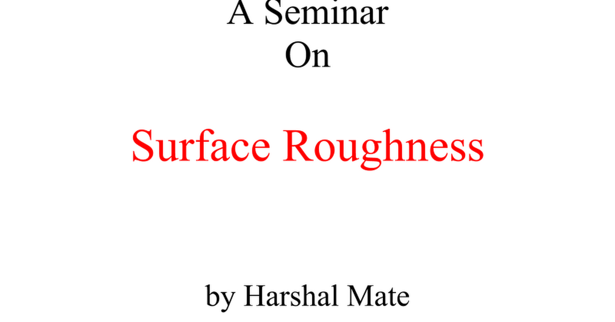 Surface Roughnessppt Google Slides