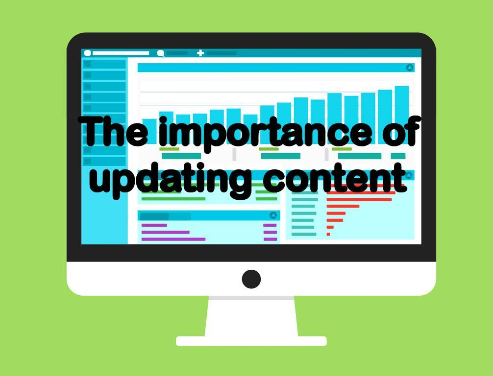 The importance of updating content