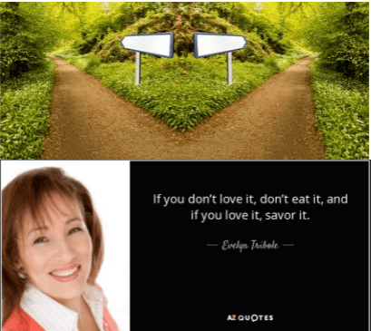 Evelyn Tribole Quote - if you don't love it, don't eat it, and if you love it, savor it