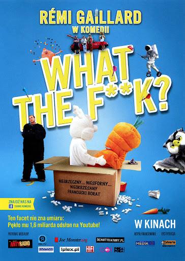 Przód ulotki filmu 'What The Fuck?'