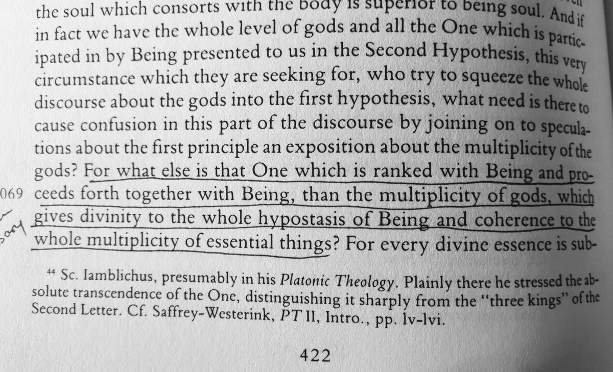 Page 422 — The One ranked with Being, proceeding forth with Being, *is* the multiplicity of gods. I think I've read this right?