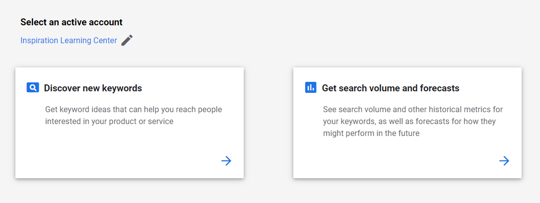 """Keyword Planner: Two options show are """"Discover new keywords"""" and """"Get search volume and forecasts""""."""