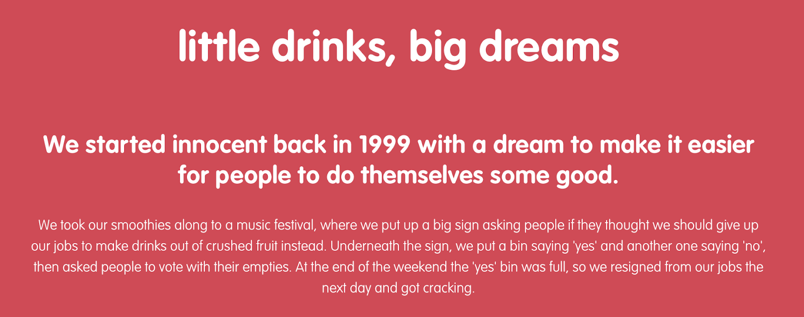 Innocent smoothies background story. Learn copywriting from their conversational tone.