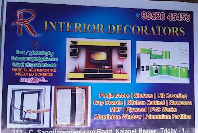 R INTERIOR DECORATORS Insect Screen / Modular Kitchen / Aluminium Works / Plywood WorkTiruchirappalli