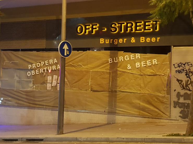 Off-Street (Burger & Beer) Carrer de Teodor Llorente, 29, 08041 Barcelona