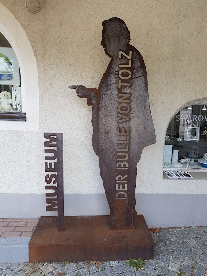 Bulle von Tölz MUSEUM