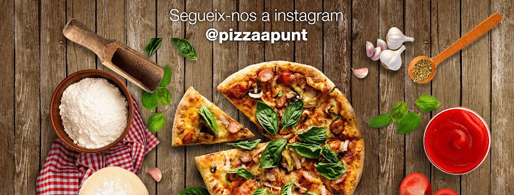 Pizza a Punt · Vilanova Plaça dels Països Catalans, 75, 08410 Vilanova del Vallès, Barcelona