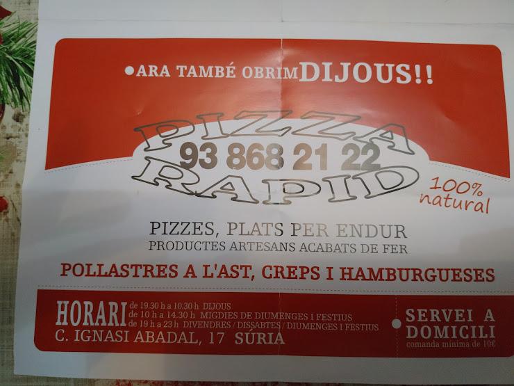 Restaurante Pizza Rapid Carrer d'Ignasi Abadal, 17, 08260 Súria, Barcelona