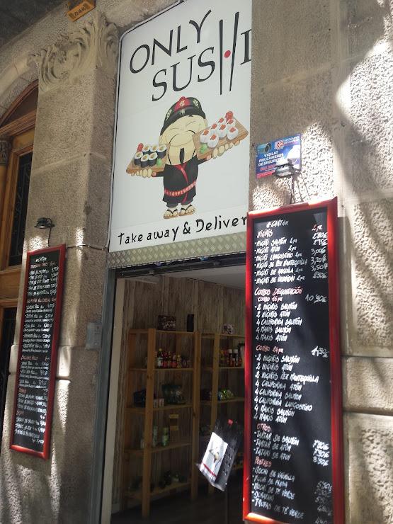 Only Sushi Carrer de Còrsega, 215, 08036 Barcelona