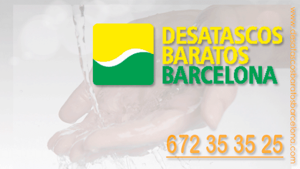 Desatascos Baratos Barcelona
