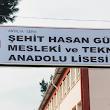Şehit Hasan Güçlü Mesleki ve Teknik Anadolu Lisesi