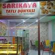 Sarikaya Tatli Dünyasi̇