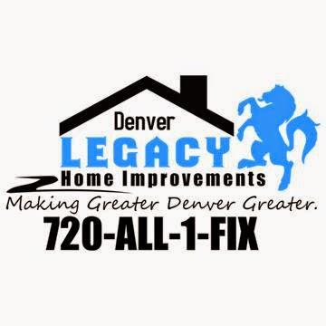 Legacy Home Improvements in Denver, Colorado