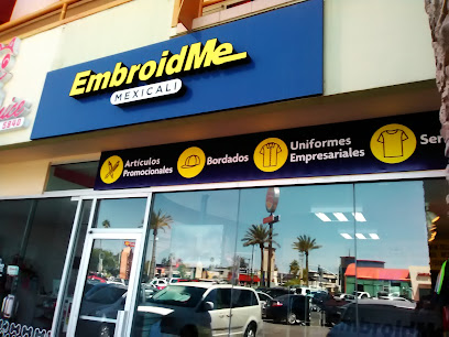 EmbroidMe Mexicali
